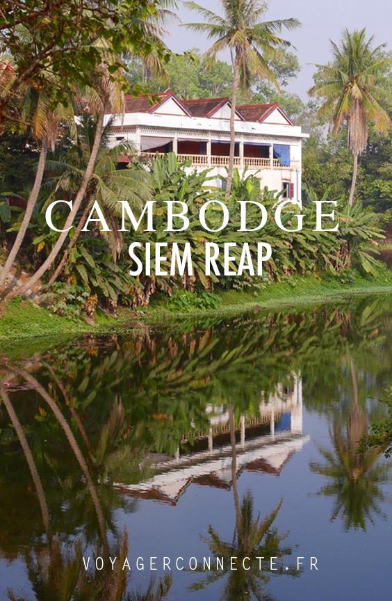 Top des choses à faire à Siem Reap au Cambodge
