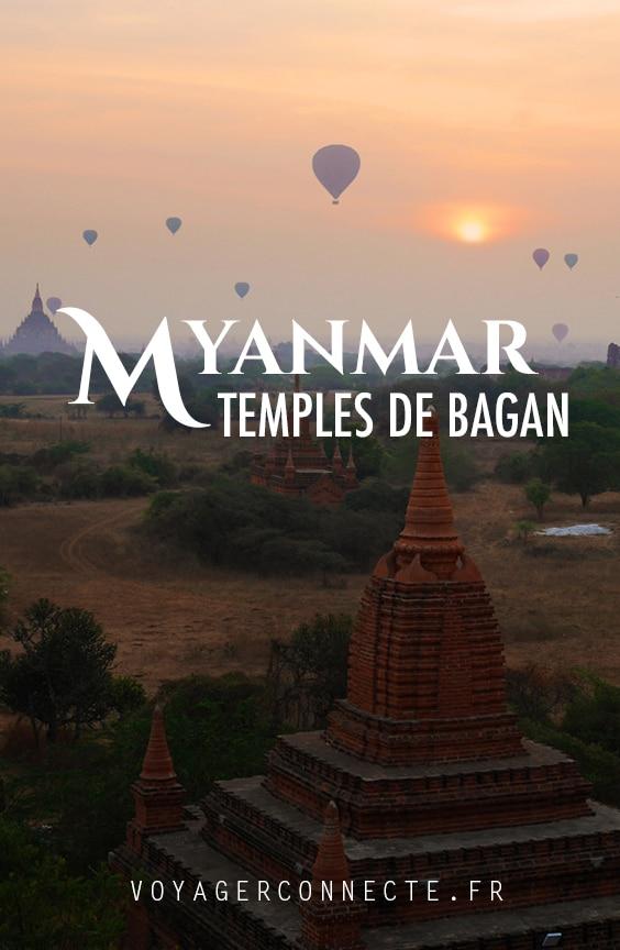 Myanmar : comment visiter les temples de Bagan?