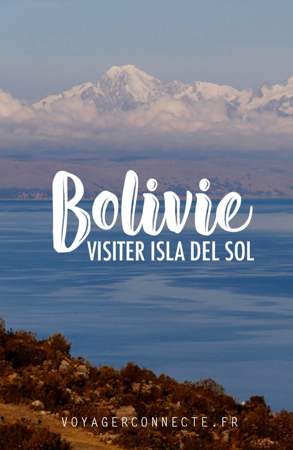 Bolivie : 2 jours à Isla del Sol sur le lac Titicaca