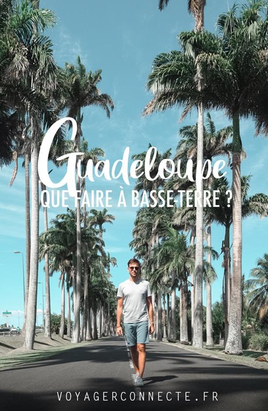 Guadeloupe : top des choses à faire en Basse-Terre