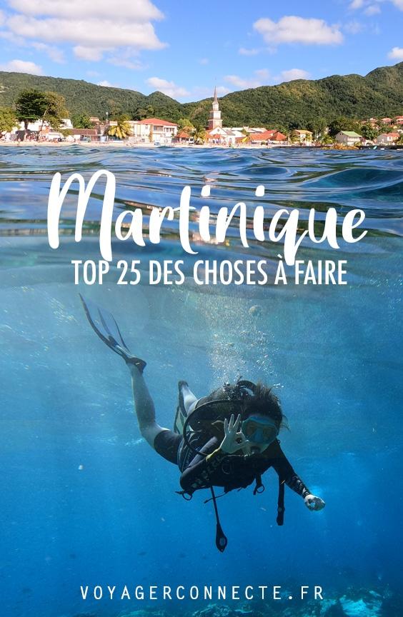 Martinique : 25 choses à faire et à voir