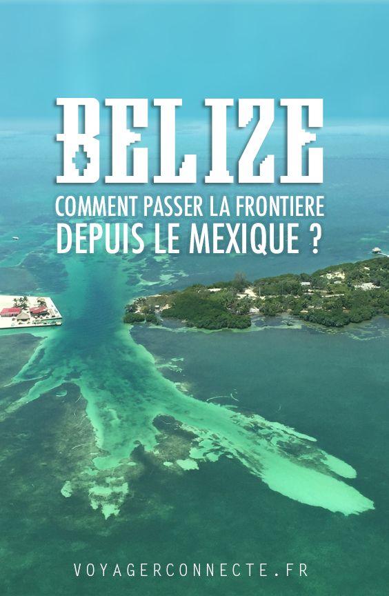 Comment traverser la frontière Mexique-Belize en bateau ?