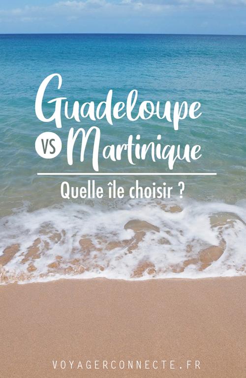 Martinique ou Guadeloupe : faire le bon choix pour des vacances