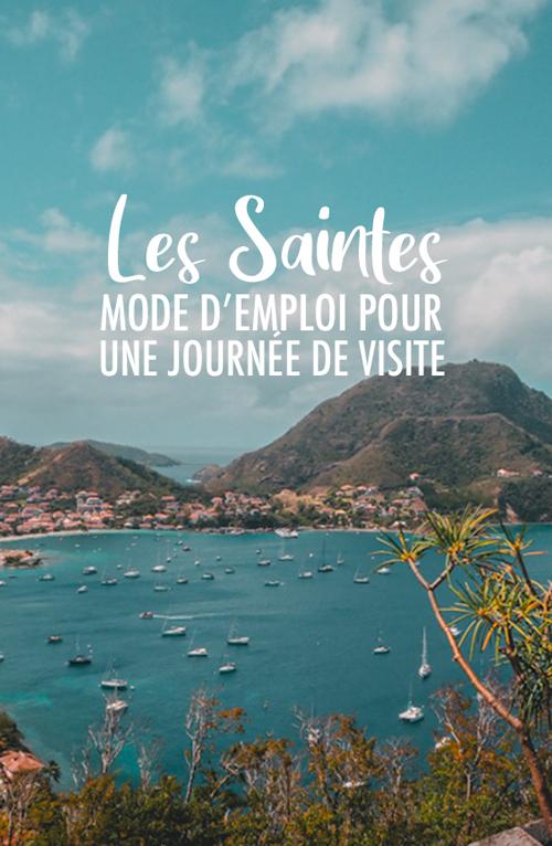 Guadeloupe : comment visiter les Saintes à la journée?