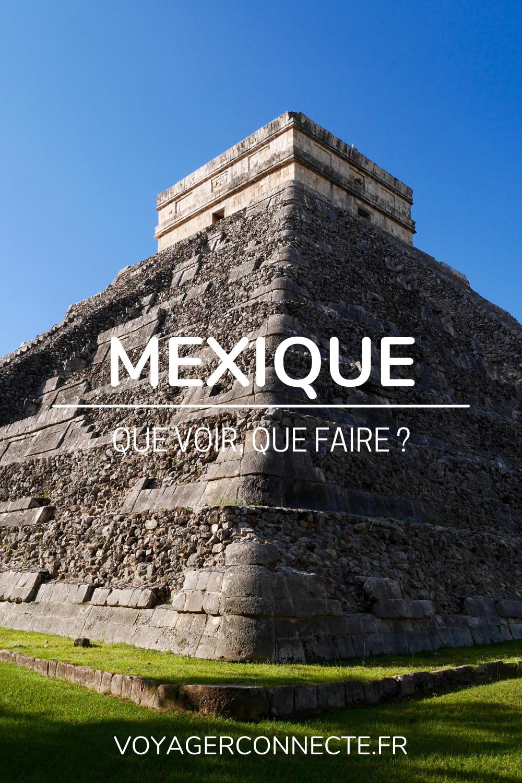 10 choses à voir et à faire lors d'un voyage au Mexique