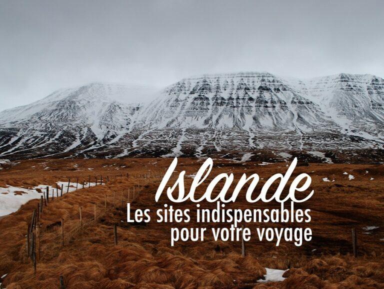 Top 3 des sites indispensables pour un voyage en Islande