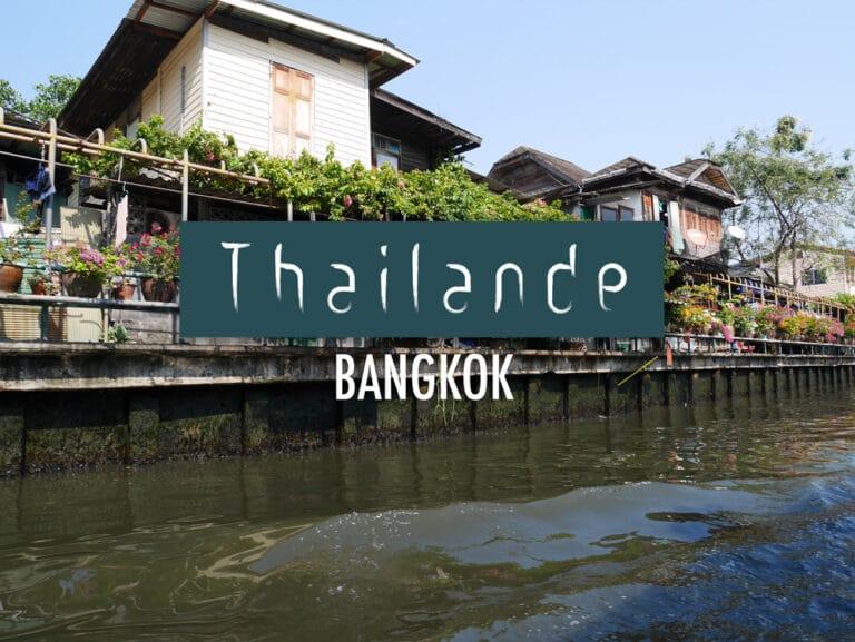 2 jours à Bangkok : nos premiers pas en Thaïlande