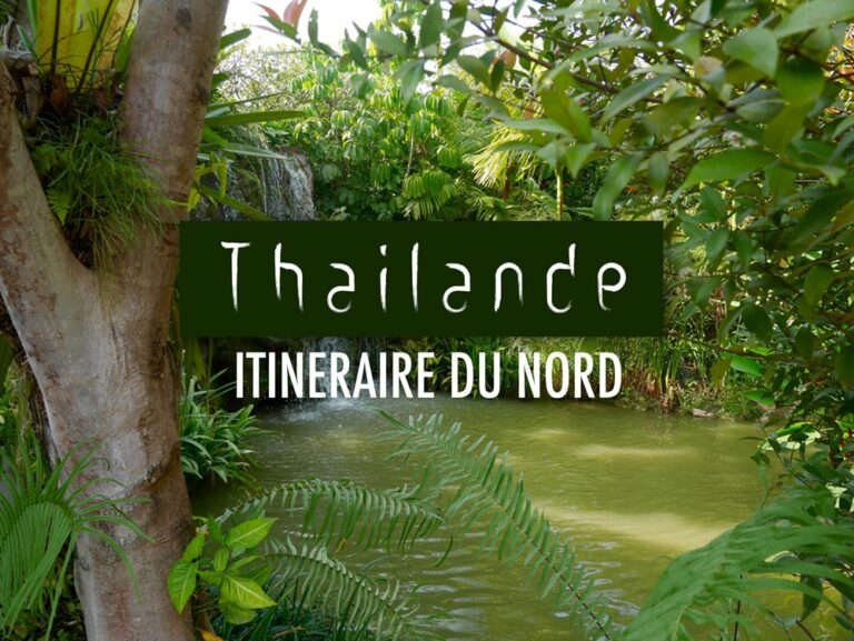 Itinéraire du nord de la Thailande