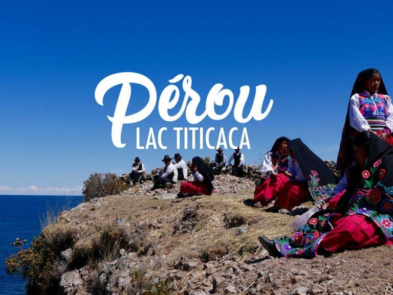 Pérou : Uros, Amantani et Taquile, les îles du Lac Titicaca