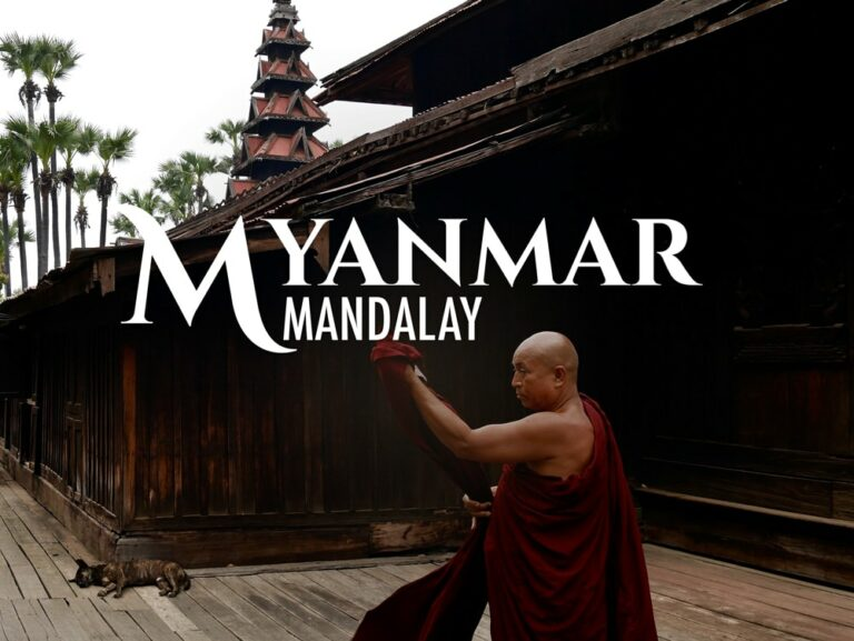 Les incontounables de Manadalay