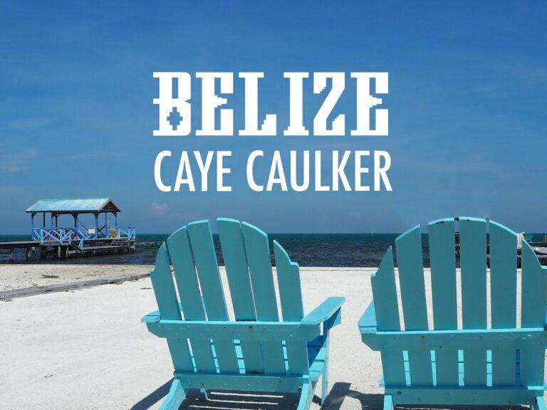Belize : que faire sur l'île de caye Caulker ?