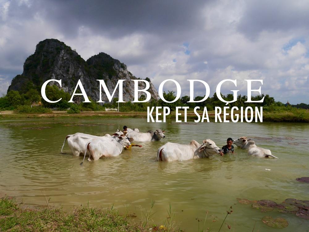 Cambodge : 3 jours dans la région de Kep