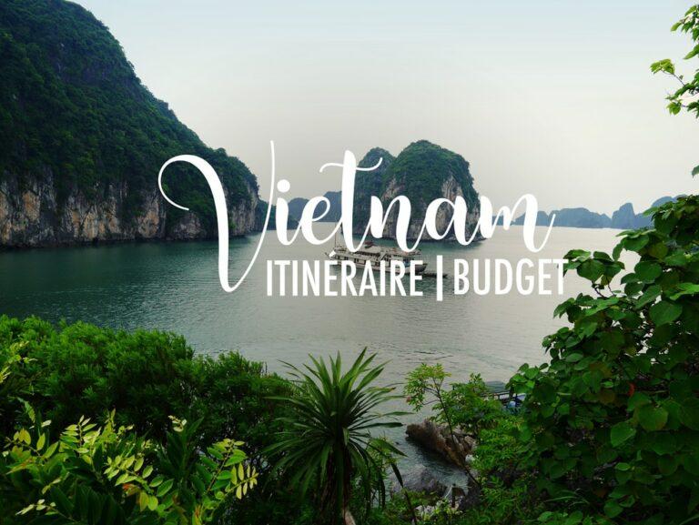 Itinéraire et budget 3 semaines Vietnam