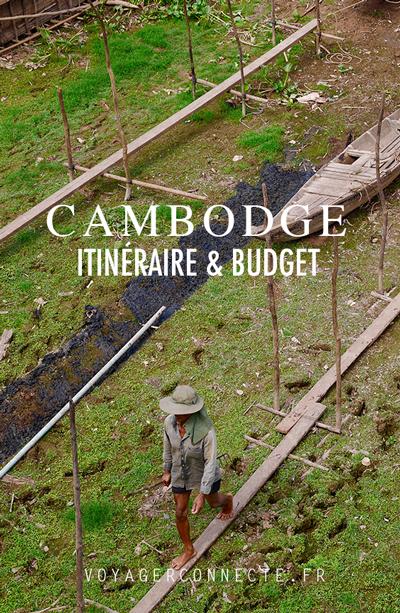 Itinéraire et budget pour 10 jours au Cambodge