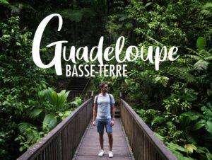 Que faire 5 jours à Basse-Terre Guadeloupe