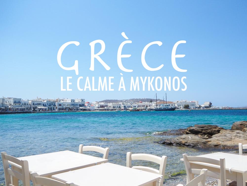 Visiter Mykonos dans le calme : c'est possible ?